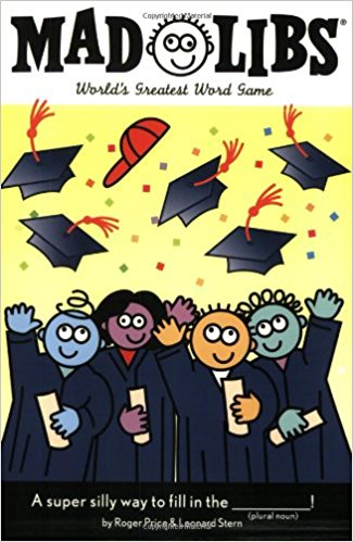 4. Graduation Mad Libs